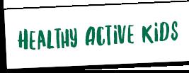 Healthy Active Kids